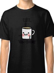 Cool Tea-Shirt  Classic T-Shirt