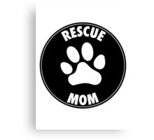 RESCUE MOM - CIRCLE Canvas Print