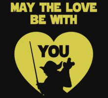 May the love be with you by bigsermons