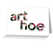 ART HOE Greeting Card