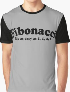 Fibonacci Funny Quote Graphic T-Shirt