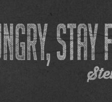 Stay Foolish Stay Hungry Steve Jobs Quote Sticker