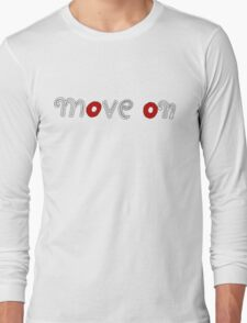 Move On (red) Long Sleeve T-Shirt