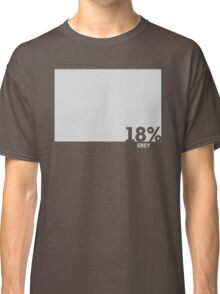18% Grey Test Tee Classic T-Shirt