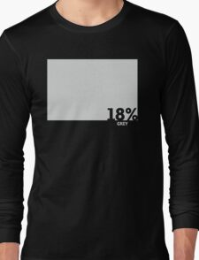 18% Grey Test Tee Long Sleeve T-Shirt
