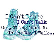 I Can't Dance Photographic Print