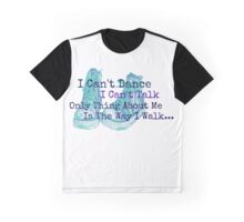 I Can't Dance Graphic T-Shirt