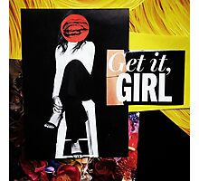 """Get It Girl""  Photographic Print"