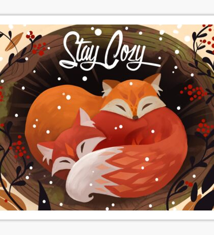 Stay Cozy Sticker