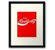 Enjoy Bouldering Framed Print