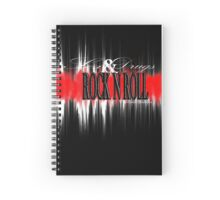 Sex, Drugs & Rock N Roll Spiral Notebook