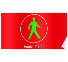 Human Traffic red Poster