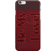 Be My Love - A Valentine from the Laboratories at VivaChas Heavy Industries iPhone Case/Skin