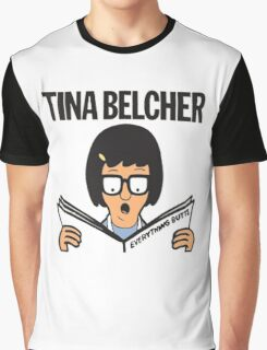 Tina Belcher: Everything Butts (colour print) Graphic T-Shirt