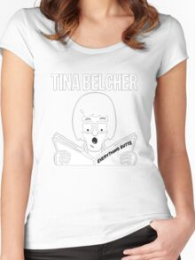 Tina Belcher: Everything Butts (white print) Women's Fitted Scoop T-Shirt