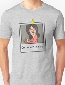 Linda Belcher: Do Not Feed! Unisex T-Shirt
