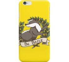 Be Brave Badger Crest iPhone Case/Skin