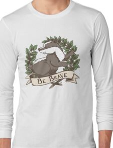 Be Brave Badger Crest Long Sleeve T-Shirt