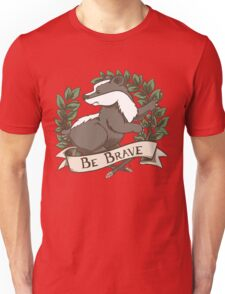 Be Brave Badger Crest Unisex T-Shirt