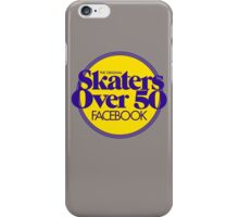 Skaters Over 50 gear! iPhone Case/Skin