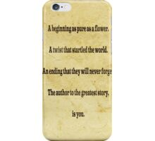 The Greatest Story iPhone Case/Skin