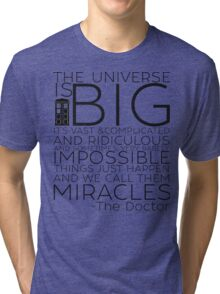 Miracles- The Doctor Tri-blend T-Shirt