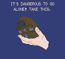 It's dangerous to go alone! Take this baby platypus! T-Shirt