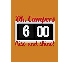 Ok, Campers. Photographic Print
