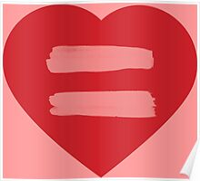 Equality Sign (heart shape) Poster
