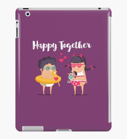 Happy Together iPad Case/Skin