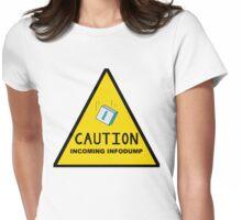 Caution: Incoming Infodump (Triangular) Womens Fitted T-Shirt