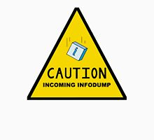 Caution: Incoming Infodump (Triangular) Womens Fitted T-Shirt