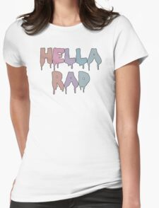 Hella Rad Womens Fitted T-Shirt