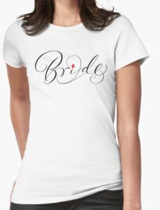 Bride Hand Lettering - Fancy Wedding Calligraphy Script with Red Heart on White T-Shirt