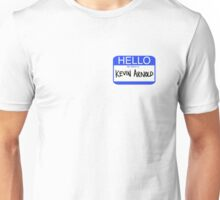 Hello My Name Is Kevin Arnold Unisex T-Shirt