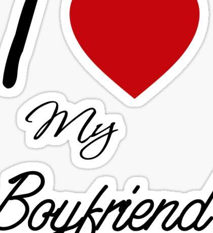 I Love My Boyfriend Sticker