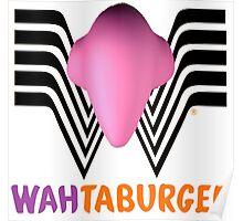 Wahtaburger Poster