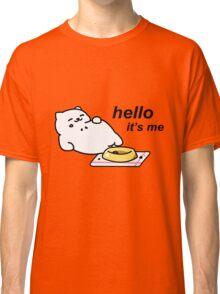 Neko Atsume - Tubbs (hello...it's me) Classic T-Shirt