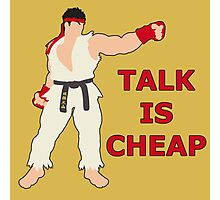 RYU | Super Smash Taunts | Talk is cheap Photographic Print
