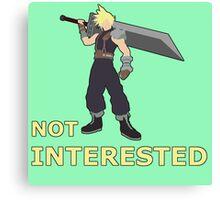 CLOUD | Super Smash Taunts | Not interested Canvas Print