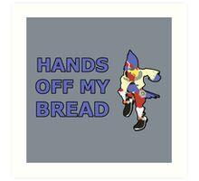 FALCO | Super Smash Taunts | Hands off my bread Art Print