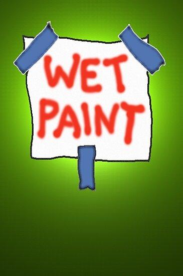 CAUTION don't touch! (wet paint) * by James Lewis Hamilton