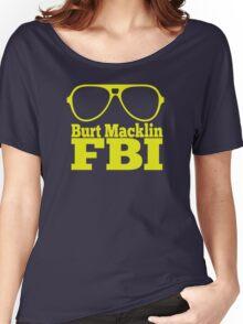 Burt Macklin FBI Women's Relaxed Fit T-Shirt