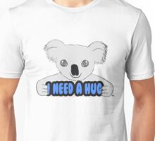I Need A Hug Unisex T-Shirt