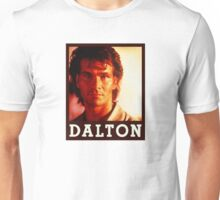 Dalton (Patrick Swayze) Roadhouse Movie Unisex T-Shirt