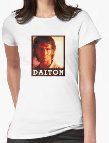 Dalton (Patrick Swayze) Roadhouse Movie Womens Fitted T-Shirt