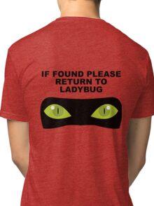 If Found, Please Return to Ladybug Tri-blend T-Shirt
