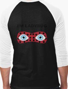 I'm Ladybug Men's Baseball ¾ T-Shirt