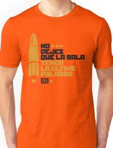 La bala Unisex T-Shirt