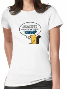 I work in a cube Womens Fitted T-Shirt